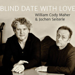 Cody Maher & Jochen Seiterle: Blind Date With Love Cover fixcel records