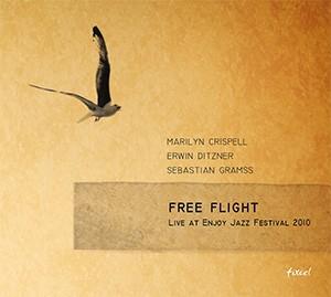 Crispell - Ditzner Gramss - Freeflight (fixcel records)