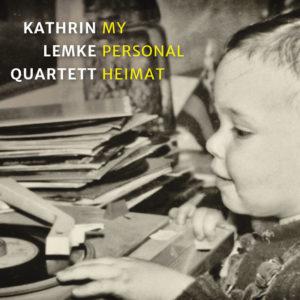 Kathrin Lemke Quartett - Personal Heimat