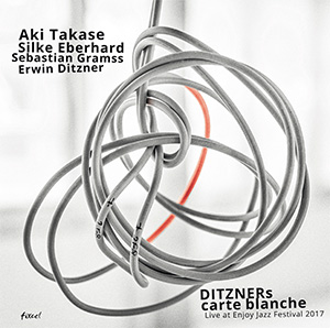 Takase / Eberhard / Gramss / Ditzner - DITZNERs carte blanche / Live at Enjoy Jazz Fesitval 2017