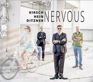 Kirsch Hein Ditzner - Nervous CD cover (fixcel records)
