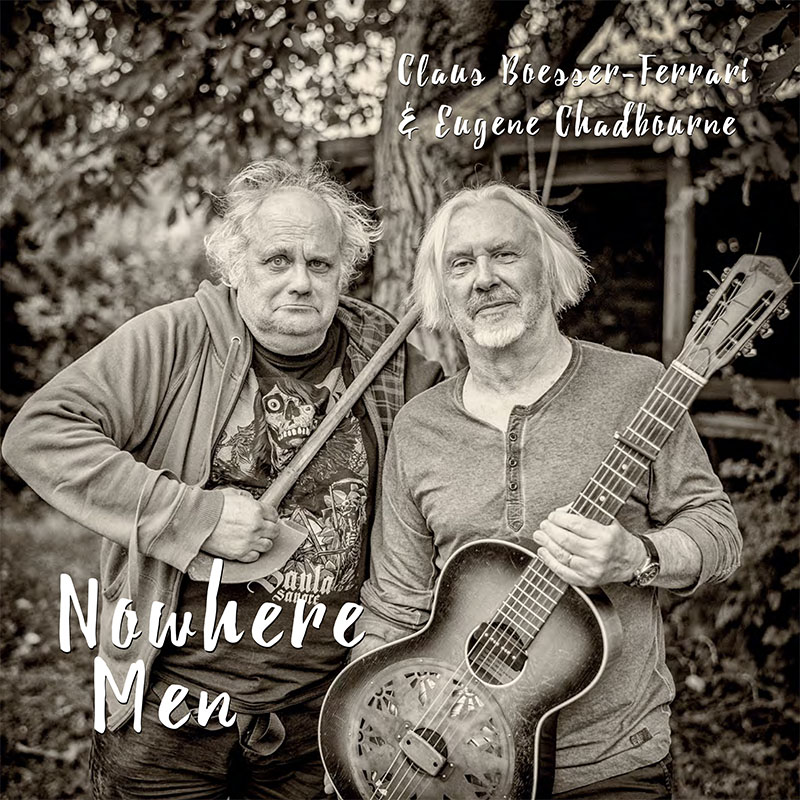 Claus Boesser-Ferrari + Eugene Chadbourne - Nowhere Men - Cover