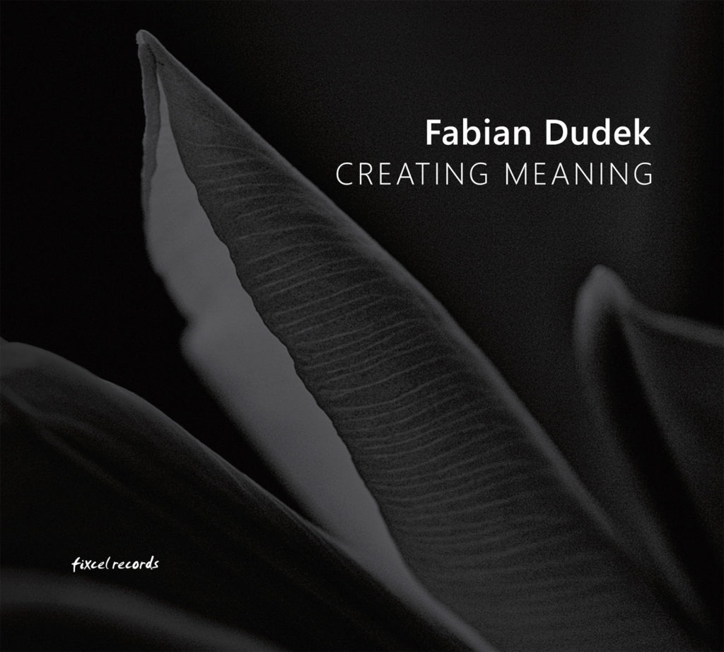 Fabian Dudek - Creating Meaning Download Cover